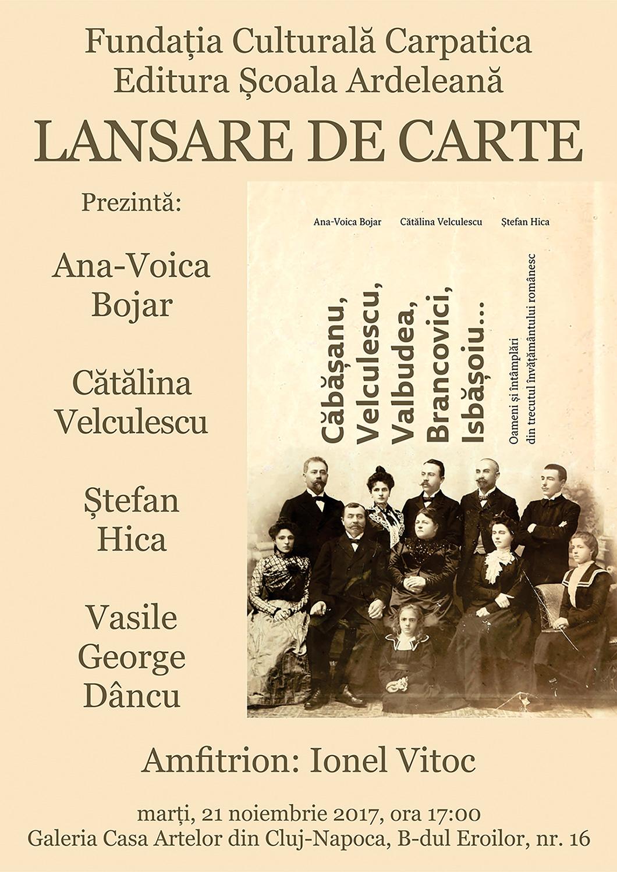 Căbășanu, Velculescu, Valbudea, Brancovici, Isbășoiu… Oameni și întâmplări din trecutul învățământului românesc
