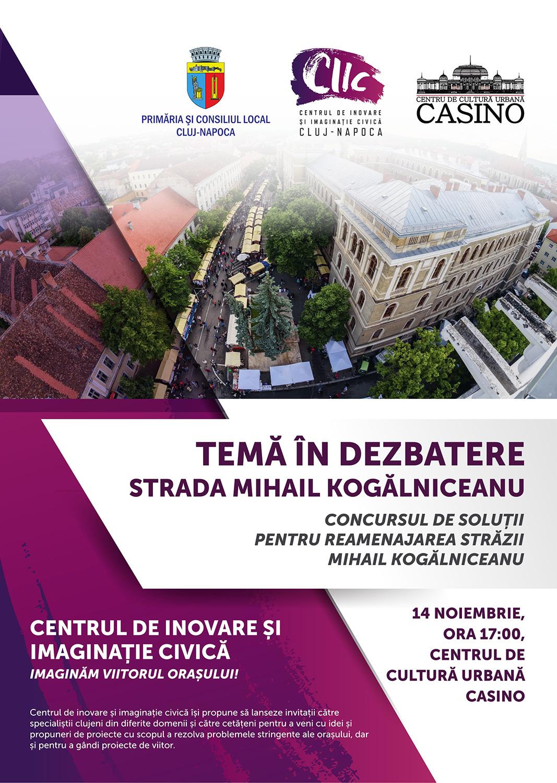 Centrul de Inovare și Imaginație Civică (CIIC) organizează o nouă dezbatere publică pe tema reamenajării străzii Mihail Kogălniceanu