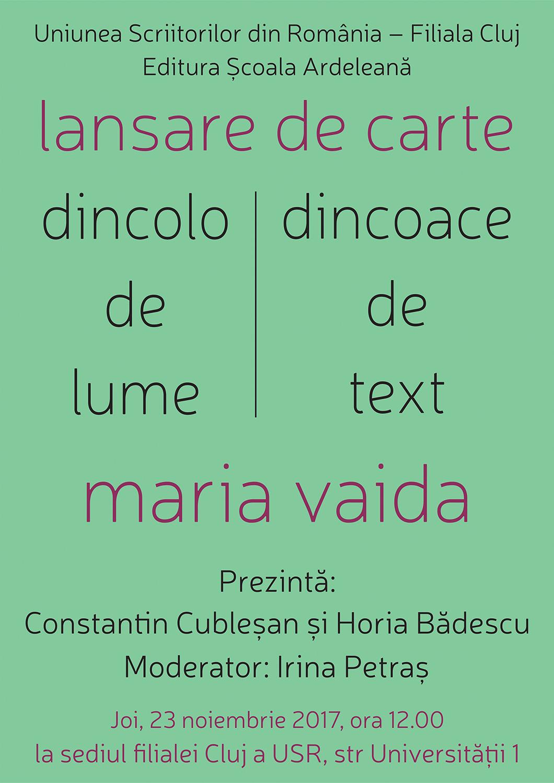 Maria Vaida - Dincolo de lume, dincoace de text. Cronici, studii, medalioane, însemnări