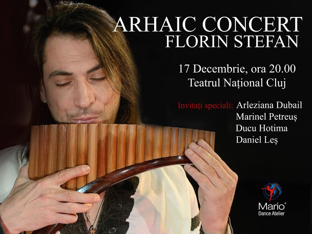 Concert arhaic cu Florin Ștefan și Taraf de Cluj