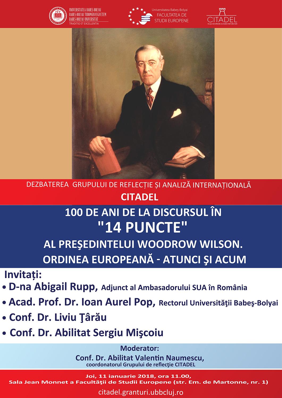 """100 de ani de la """"Discursul în 14 puncte"""" al președintelui Woodrow Wilson. Ordinea europeană: atunci și acum"""