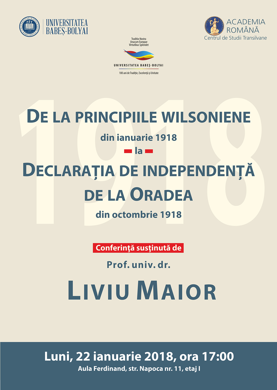 De la principiile wilsoniene din ianuarie 1918 la Declaraţia de Independenţă de la Oradea din octombrie 1918