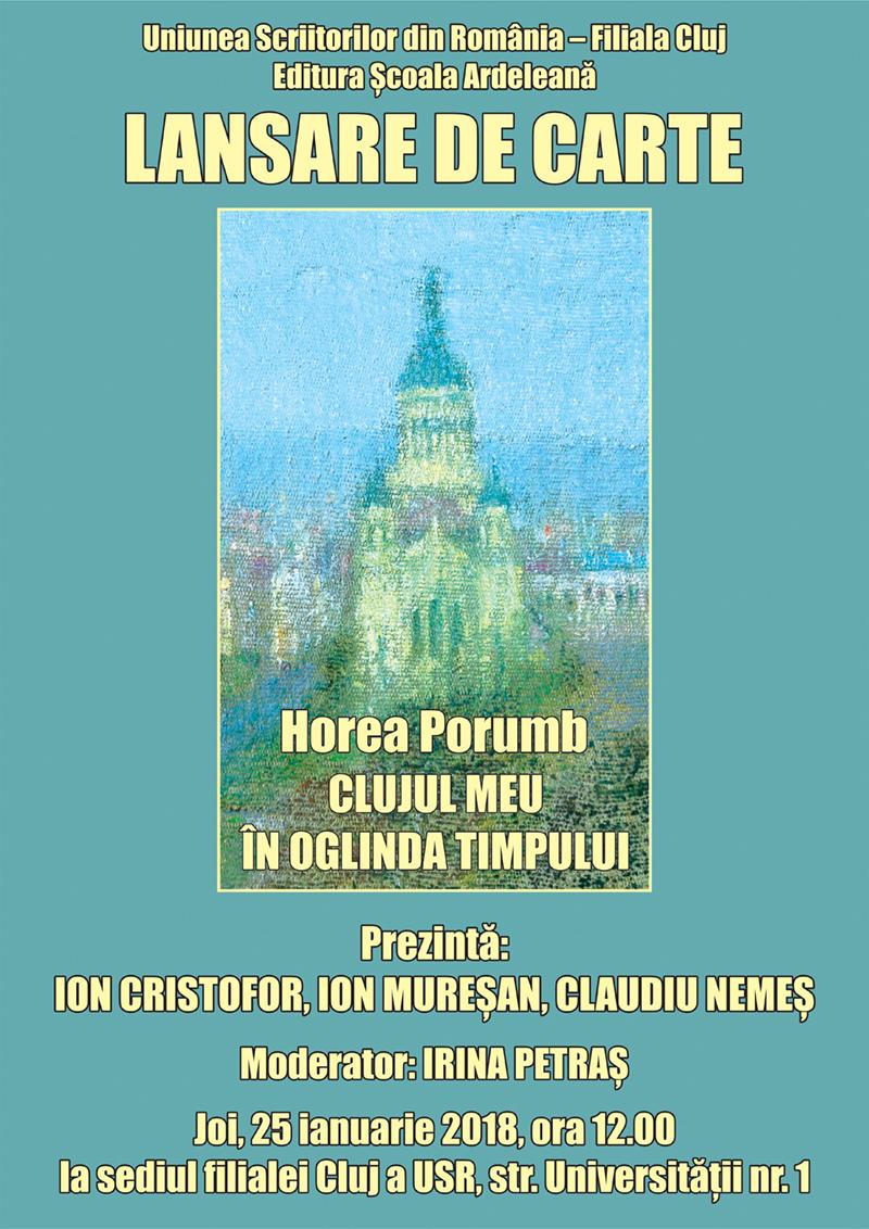 Horea Porumb - Clujul meu în oglinda timpului