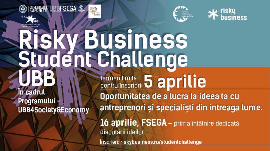 Risky Business Student Challenge UBB– un proiect care urmăreștemobilizarea  potențialului de creativitate și inovare al studenților