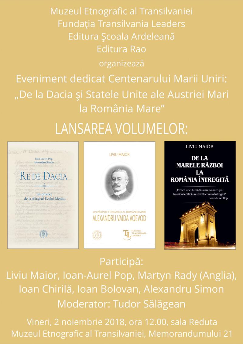 De la Dacia și Statele Unite ale Austriei Mari la România Mare