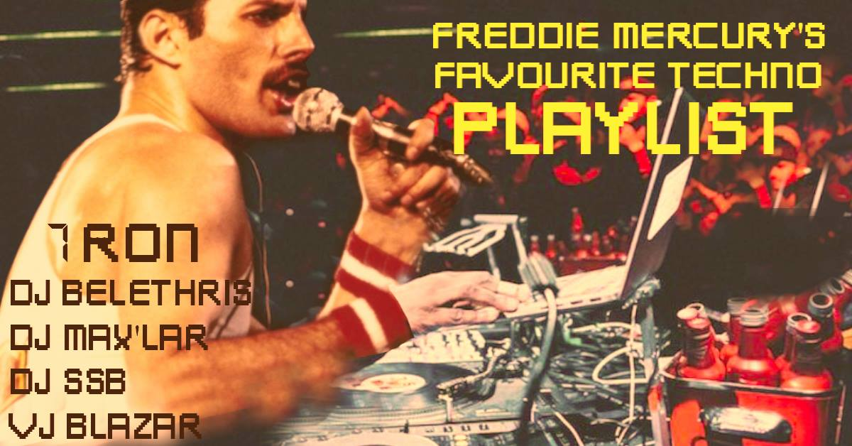 Freddie Mercury's Favourite Techno Playlist