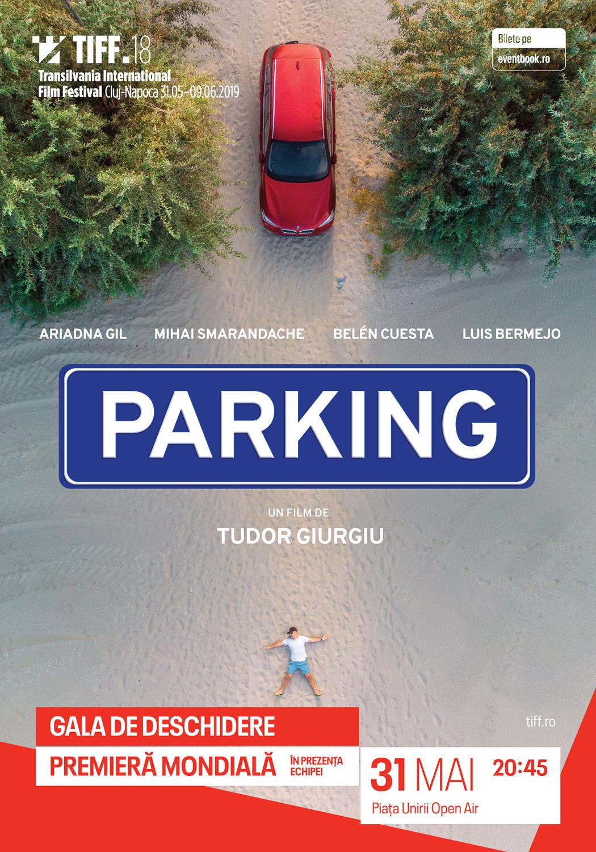 Parking, în regia lui Tudor Giurgiu, proiectat în premieră mondială la gala de deschidere TIFF (2019)