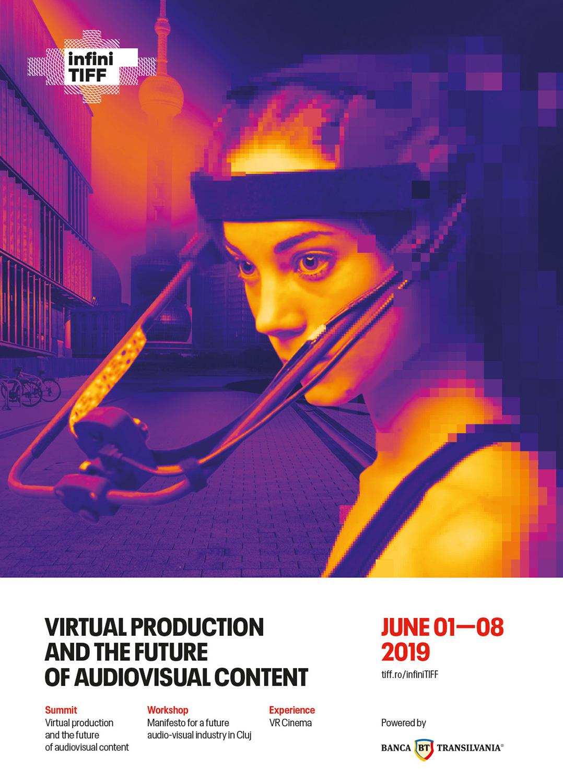 infiniTIFF 2019 – producția virtuală și viitorul conținutului audiovizual