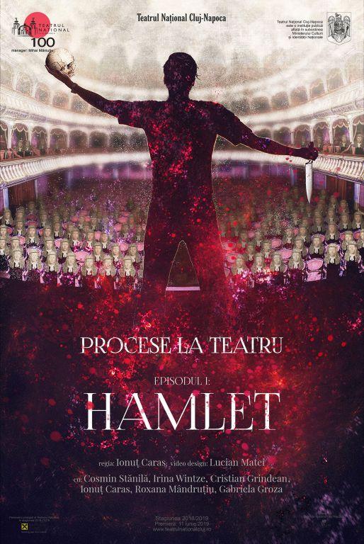 Procese la Teatru. Episodul I: Hamlet