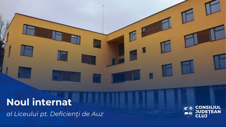 Consiliul Județean a finalizat construcția noului internat al Liceului pentru Deficienți de Auz Cluj-Napoca