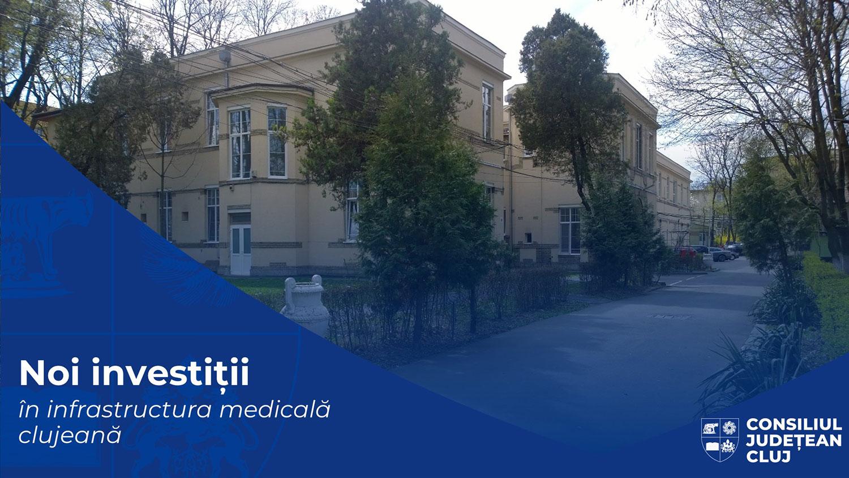 Noi investiții ale Consiliului Județean Cluj în infrastructura medicală