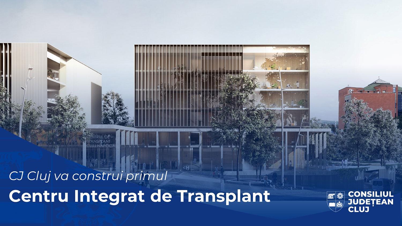 Consiliul Județean Cluj va construi primul Centru Integrat de Transplant din România și din Sud-Estul Europei