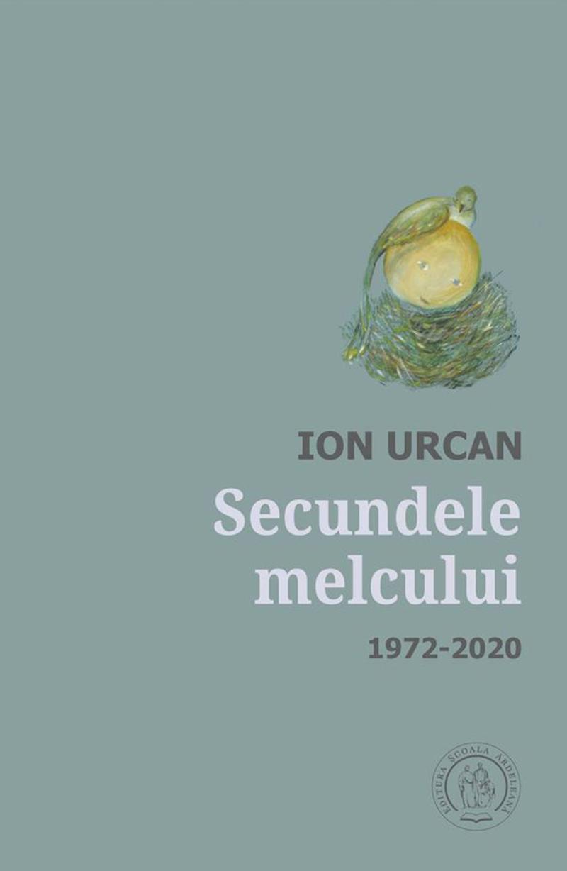 Secundele melcului de Ion Urcan, o nouă carte în Colecția Echinox