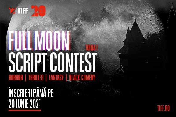 Festivalul Internațional de Film Transilvania (TIFF) lansează Full Moon Script Contest, un concurs de scenarii de seriale și filme de gen