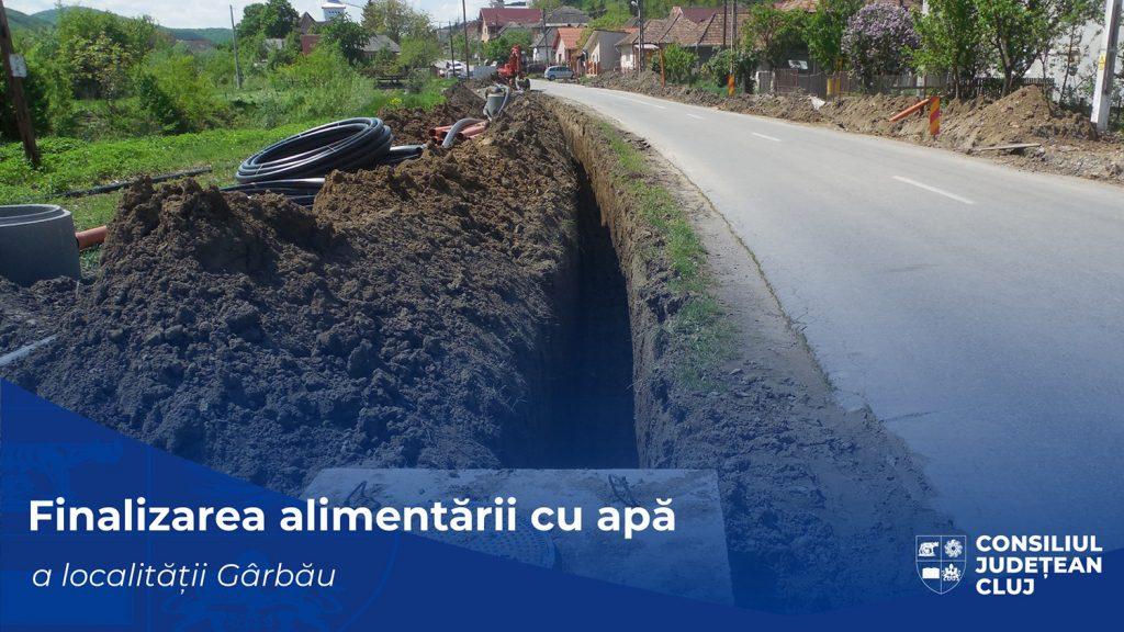 Au fost finalizate lucrările de alimentare cu apă a localității Gârbău