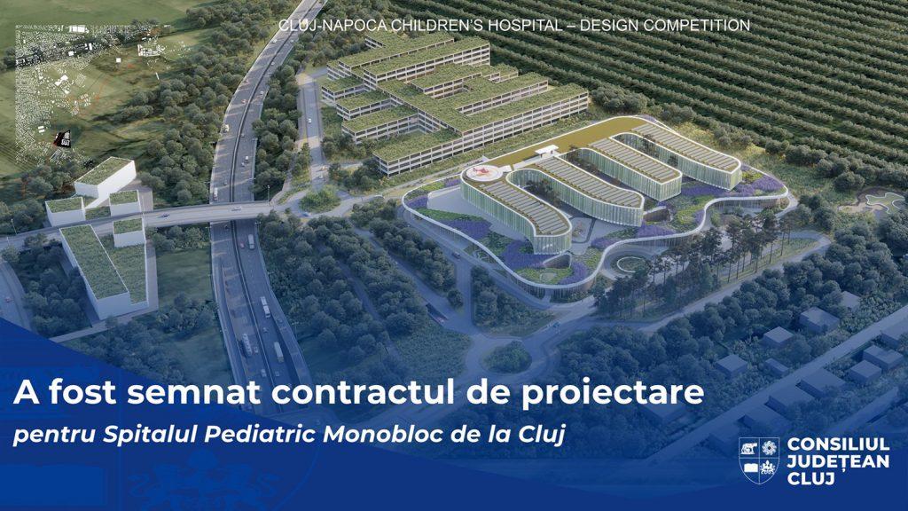 A fost semnat contractul de proiectare pentru Spitalul Pediatric Monobloc de la Cluj